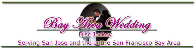 WEDDING DJS, WEDDING DJ'S, BAY AREA WEDDING DJS, BAY AREA WEDDING DJ'S, WEDDING, DJ, DJ'S, DJS, WEDDING.